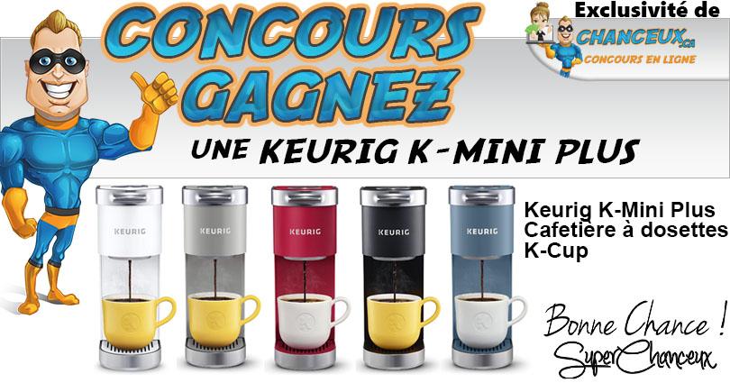 CONCOURS KEURIG K-MINI PLUS À GAGNER