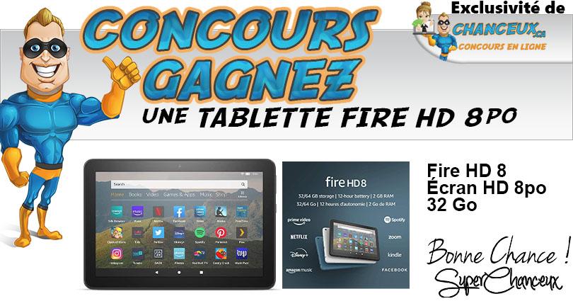 Concours du Québec - CONCOURS TABLETTE FIRE HD 8 - 32 GO