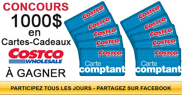 1000 $ en Cartes-Cadeaux Costco à Gagner
