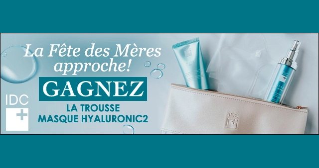 GAGNEZ LA TROUSSE MASQUE HYALURONIC2 DE IDC+!