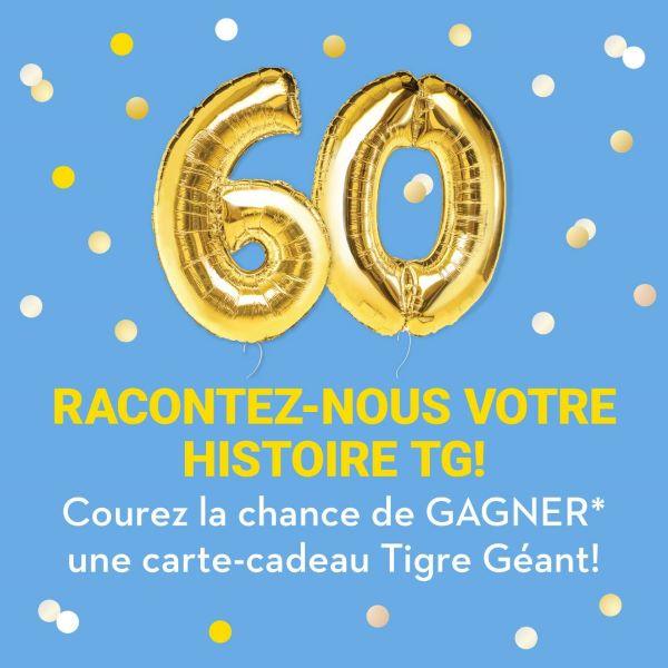 GAGNEZ L'UNE DES 60 CARTES-CADEAUX TIGRE GÉANT