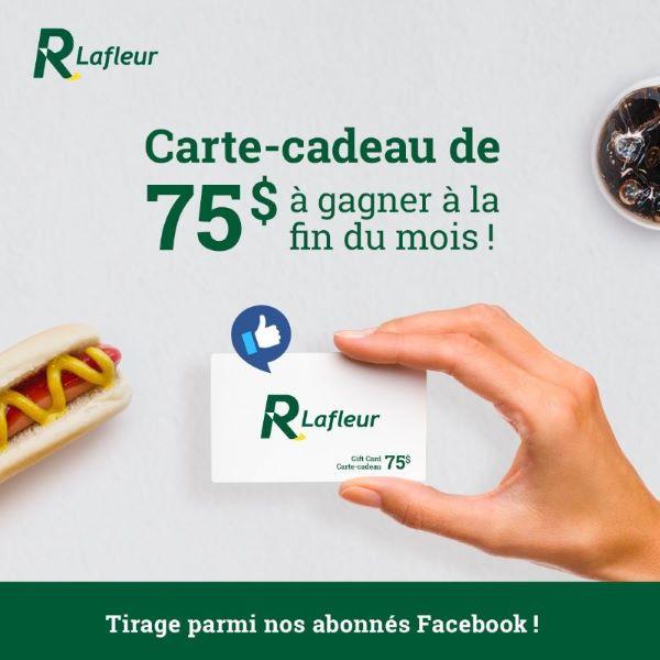 GAGNEZ UNE CARTE-CADEAU LAFLEUR DE 75$!