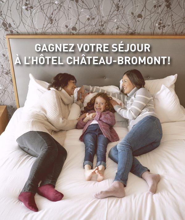 GAGNEZ UN SÉJOUR POUR DEUX À L'HÔTEL CHÂTEAU-BROMONT!