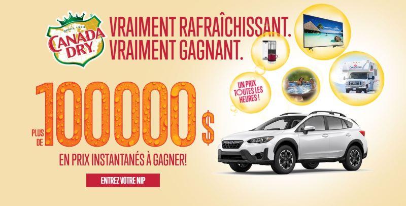 CANADA DRY 100 000$ EN PRIX INSTANTANÉS À GAGNER!