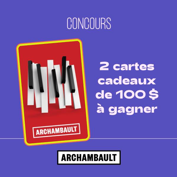 GAGNE L'UNE DES DEUX CARTES-CADEAUX RENAUD-BRAY D'UNE VALEUR DE 100$!