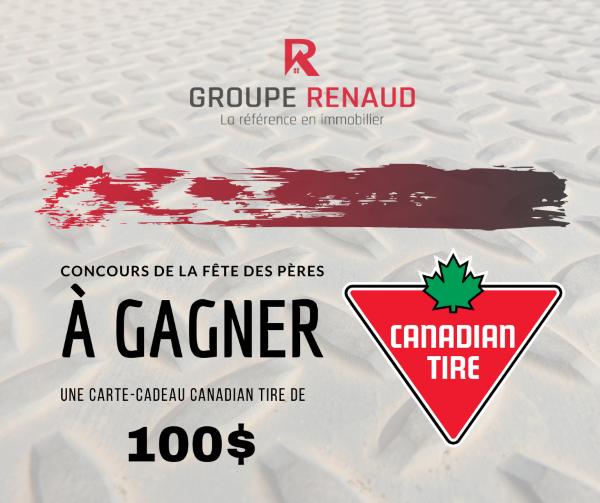 GAGNEZ UNE CARTE-CADEAU CANADIAN TIRE D'UNE VALEUR DE 100$!