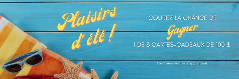 GAGNEZ L'UNE DES TROIS CARTES-CADEAUX DE 100$!