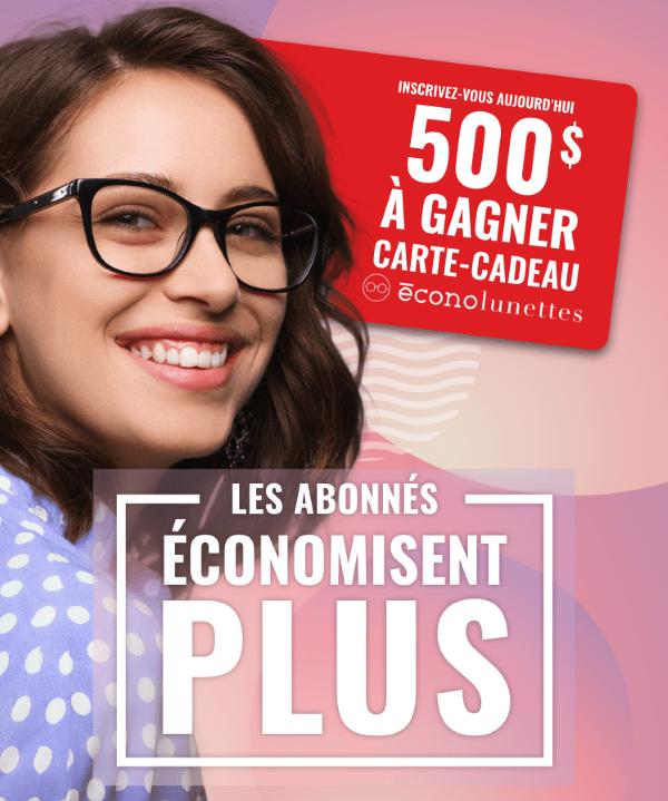 GAGNEZ UNE CARTE-CADEAU DE 500 $ CHEZ ECONOLUNETTES!