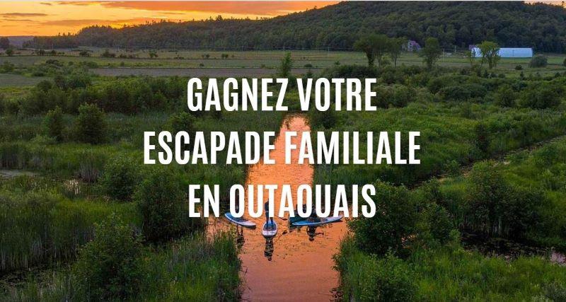 GAGNEZ UNE ESCAPADE FAMILIALE EN OUTAOUAIS!