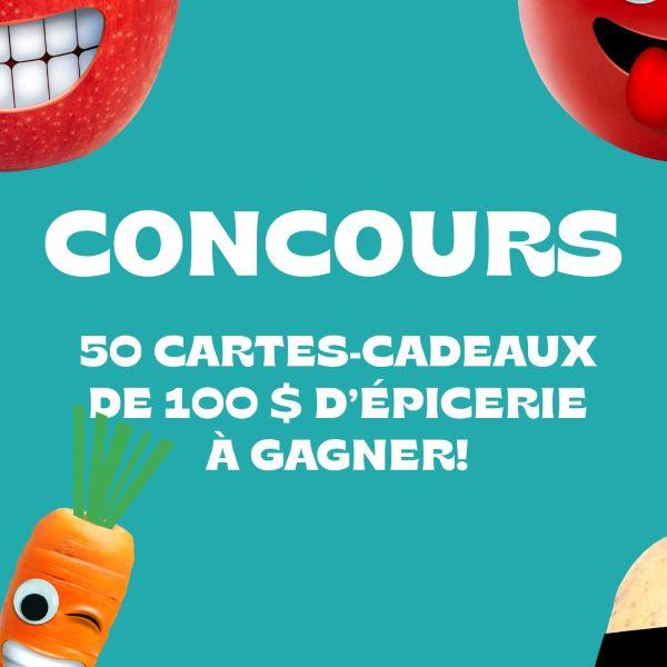 GAGNEZ L'UNE DES 50 CARTES-CADEAUX DE 100$ D'ÉPICERIE!